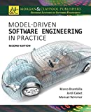 Model-Driven Software Engineering in Practice (Synthesis Lectures on Software Engineering, Band 4)