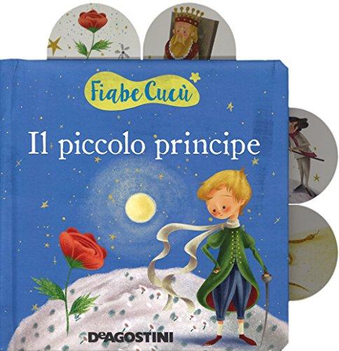 Il piccolo principe. Ediz. a colori