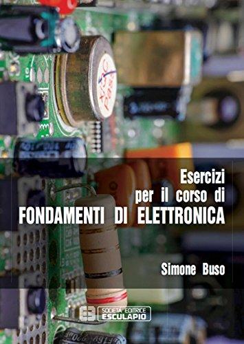 Esercizi per il corso di fondamenti di elettronica