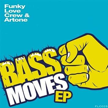 Bass Moves EP (feat. Artone)