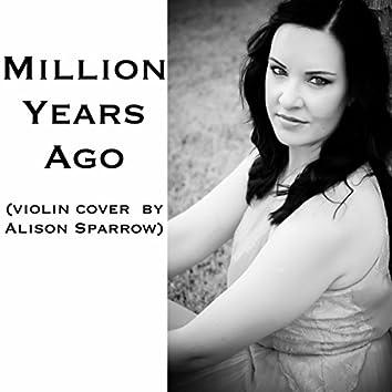 Million Years Ago (violin cover)