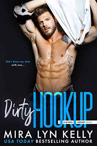 Dirty Hookup: A Slayers Hockey Novel (English Edition)