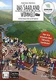Das Saarland wimmelt - Band 2: Ein Wimmelbilderbuch für Kinder von 2 bis 99 Jahren