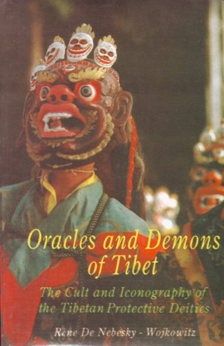 Oracles and Demons of Tibet: The Cult and Iconography of the Tibetan Protective Deities