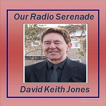 Our Radio Serenade