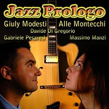 Jazz Prologo
