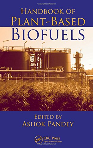 Download Handbook of Plant-Based Biofuels 1560221755