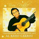 Songtexte von Al Bano Carrisi - Buon Natale: Italienische Weihnachten