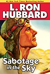 Sabotage in the Sky by L. Ron Hubbard