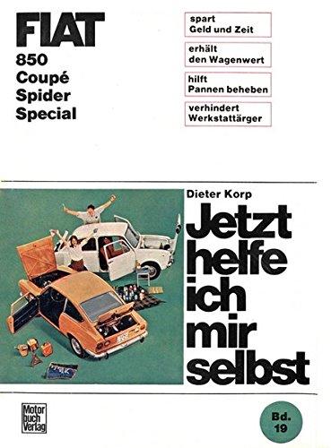 Fiat 850 Coupè / Spider / Special (Jetzt helfe ich mir selbst)