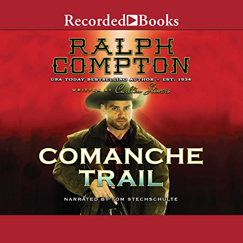Comanche Trail audiobook cover art