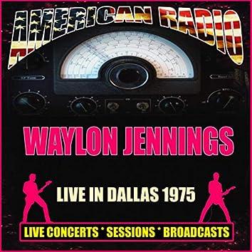 Live In Dallas 1975 (Live)