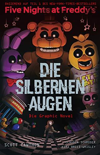 Five Nights at Freddy's: Die silbernen Augen - Die Graphic Novel: Comic zum Game