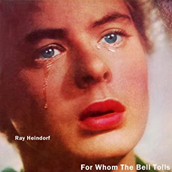 For Whom The Bell Tolls (Original Soundtrack Recording)