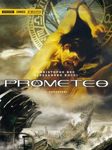 Prometeo. Esogenesi: 1 (Fantastica)