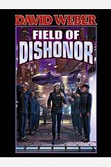 Field of Dishonor (Honor Harrington Book 4) Kindle Edition