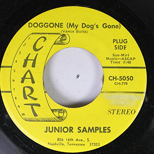 JUNIOR SAMPLES 45 RPM DOGGONE (My Dog's Gone) / UNCOMMONLY WELL