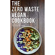 The Zero Waste Vegan Cookbook