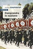 Comprendre le nazisme (Texto) - Format Kindle - 9,99 €