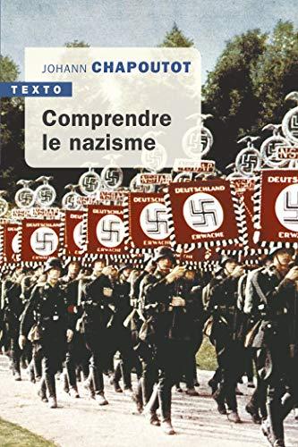 Comprendre le nazisme (Texto) (French Edition)