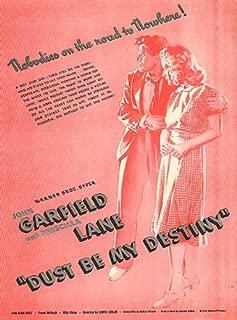 John Garfield Priscilla Lane DUST BE MY DESTINY ad 1939