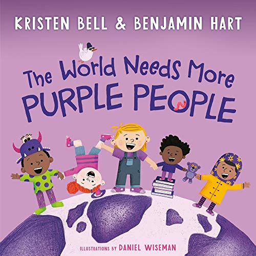 Compare Textbook Prices for The World Needs More Purple People  ISBN 9780593121962 by Bell, Kristen,Hart, Benjamin,Wiseman, Daniel