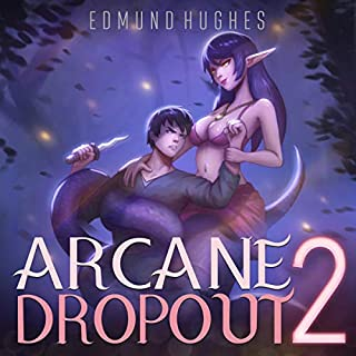 Arcane Dropout 2 audiobook cover art