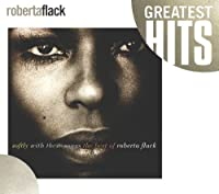 Softly With These Songs: The Best of Roberta Flack by Roberta Flack