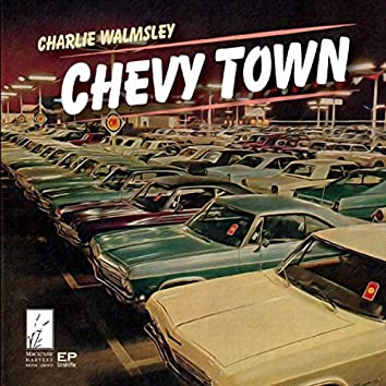 Chevy Town - EP