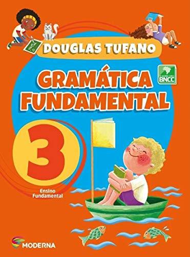 Gramatica Fundamental - 3 Ano - 4 Edição