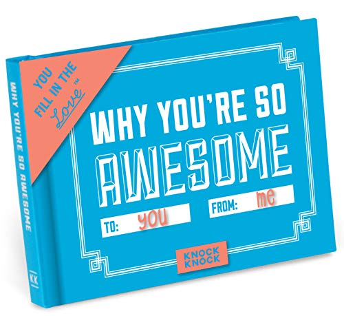 """Fill-in-the-Blank Gift Journal: """"Why You're So Awesome"""""""