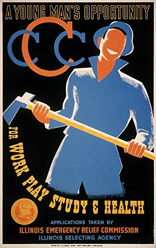 New Deal Wpa Poster NA Young ManS Opportunity Works Progress Administration Poster For The Civilian Conservation Corps C1935 By Albert M Bender Poster Print by (18 x 24)