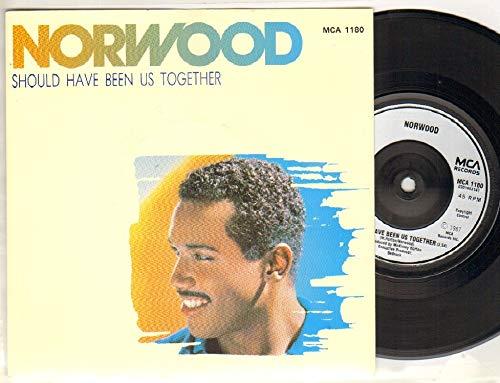 NORWOOD - SHOULD HAVE BEEN US TOGETHER - 7 inch vinyl / 45