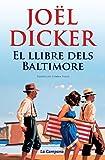 El llibre dels Baltimore (Catalan Edition)