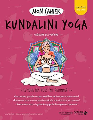 Mon cahier Kundalini yoga