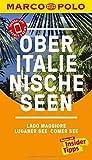 MARCO POLO Reiseführer Oberitalienische Seen, Lago Maggiore, Luganer See, Comer: See - Jürg Steiner