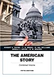 The American Story, Academics Series, Combined Volume (5th Edition)