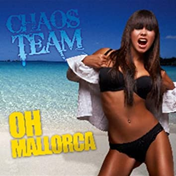 Oh Mallorca (Sommer Party Mix)