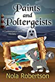 Paints and Poltergeists (A Cumberpatch Cove Mystery Book 5)