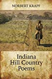 Indiana Hill Country Poems