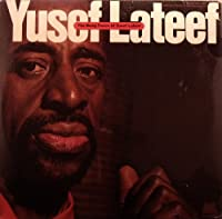 The Many Faces of Yusef Lateef