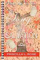 From Me To You: The Song Of My Salvation