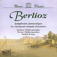 Berlioz;Symphonies Fantastique