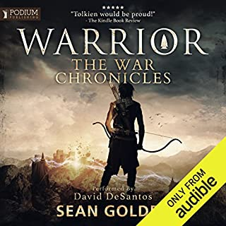 Warrior     The War Chronicles, Book 1              By:                                                                                                                                 Sean Golden                               Narrated by:                                                                                                                                 David DeSantos                      Length: 13 hrs and 43 mins     426 ratings     Overall 4.2