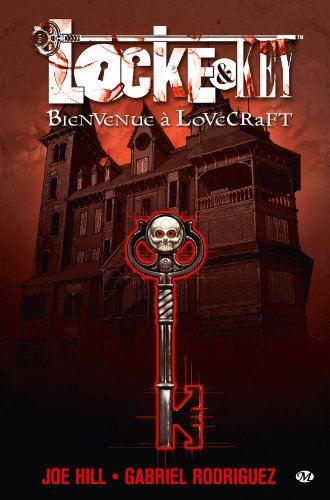 Locke & key Tome 1 : Bienvenue à Lovecraft