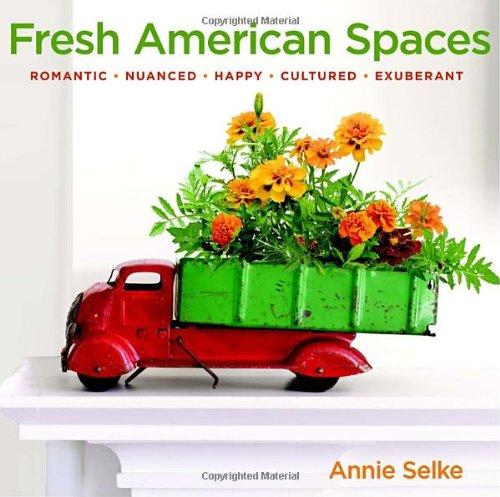 Fresh American Spaces: Romantic - Nuanced - Happy - Cultured - Exuberant