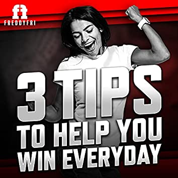 3 Tips To Help You Win Every Day (Motivational Speech)
