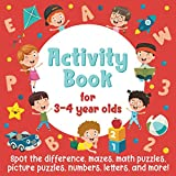 Activity Book For 3-4 Year Olds: Spot The Difference, Mazes, Math Puzzles, Picture Puzzles, Numbers, Letters, and More!: (Gift Idea for Girls and Boys)