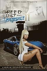 Greed Lust & Vengeance II Paperback