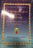 L'enseignement divin originel, ésotérique, scientifique et mystique ou La logologie - Révélation des mystères initiatiques d'Isis et d'Osiris